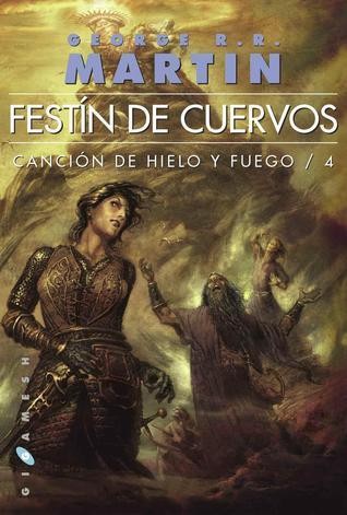 Festín de cuervos (Canción de hielo y fuego, #4)
