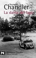 La dama del lago (Philip Marlowe, #4)