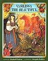 Vasilissa the Beautiful by Elizabeth Winthrop
