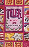 Blazing Star (Welcome to Tyler, #5)