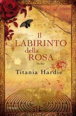 Il labirinto della rosa by Titania Hardie