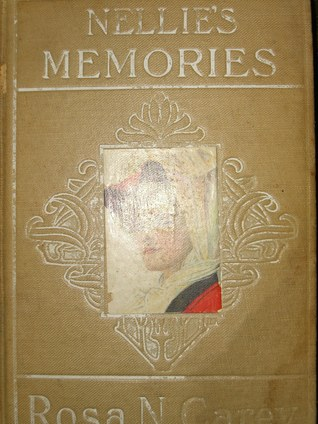Nellie's Memories: A Domestic Story