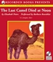 The Last Camel Died at Noon (Amelia Peabody, #6)