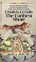 The Farthest Shore (The Earthsea Cycle, #3)