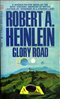 Glory Road by Robert A. Heinlein