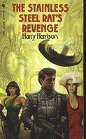 The Stainless Steel Rat's Revenge (Stainless Steel Rat, #5)