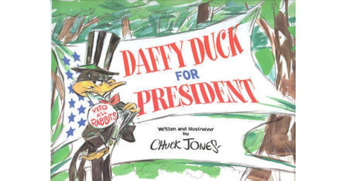 Daffy Duck for President by Chuck Jones