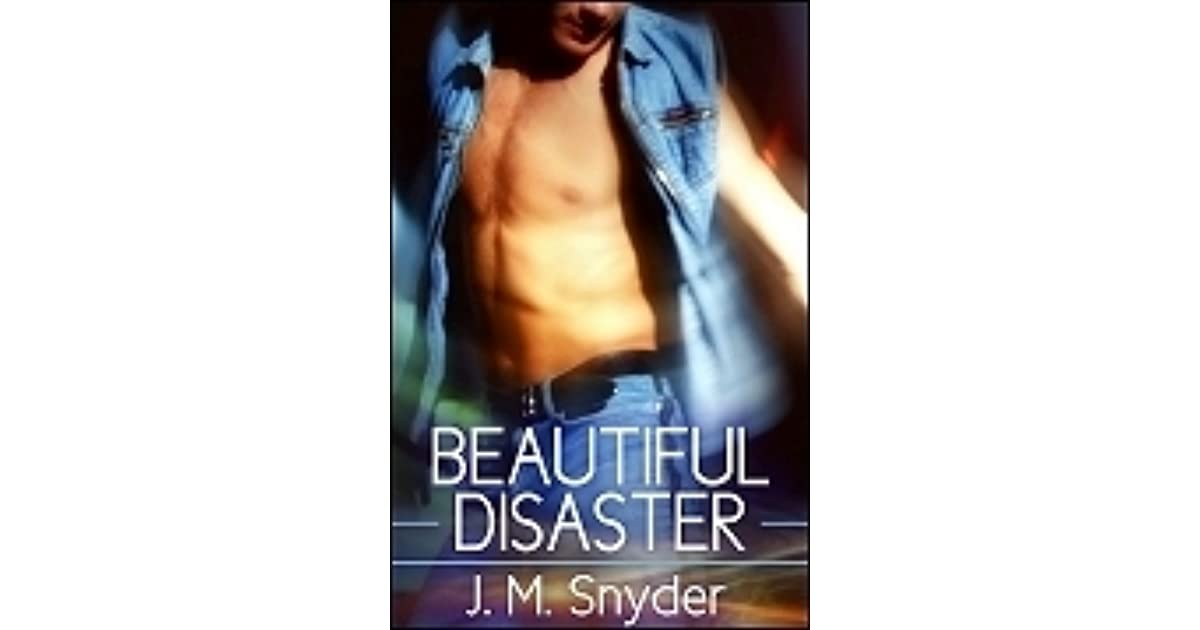 Beautiful Disaster Beautiful 2 By Jm Snyder