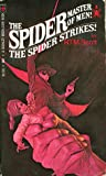 The Spider Strikes! (The Spider, Master of Men! #1)