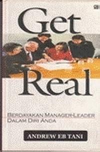 Get Real: Berdayakan Manager-Leader Dalam Diri Anda