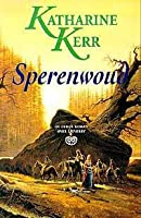 Sperenwoud (Deverry, #3)