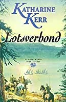 Lotsverbond (Deverry, #4)