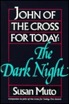 John of the Cross for Today: The Dark Night