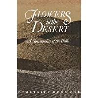 Flowers in the Desert: A Spirituality of the Bible