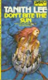 Don't Bite the Sun (Four-BEE, #1)