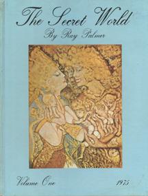 The Secret World - Volume One by Raymond A. Palmer