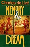 Memory & Dream (Newford #5)