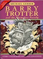 Barry Trotter And The Shameless Parody