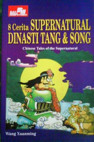 8 Cerita Supernatural Dinasti Tang & Song by Wang Xuanming
