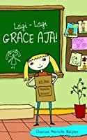 Lagi-Lagi, Grace Aja!