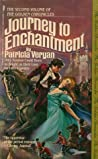 Journey to Enchantment (The Golden Chronicles, #2)