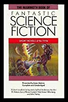 The Mammoth Book Of Fantastic Science Fiction   Short Novels Of The 1970s: Born