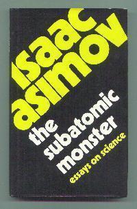 The Subatomic Monster