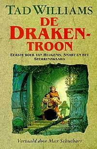 De drakentroon (Heugenis, Smart en het Sterrenzwaard, #1)