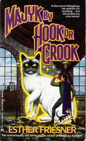 Majyk By Hook or Crook by Esther M. Friesner