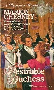 The Desirable Duchess (Regency Royal, #14) (Dukes & Desires, #1)