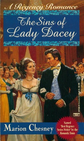 The Sins of Lady Dacey (Regency Royal, #15) by Marion Chesney
