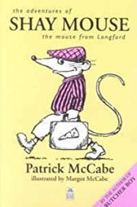 The Adventures of Shay Mouse: The Mouse from Longford