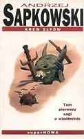 Krew elfów (Saga o Wiedźminie, #1)