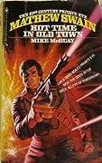 Mathew Swain: Hot Time in Old Town (Mathew Swain, #1)