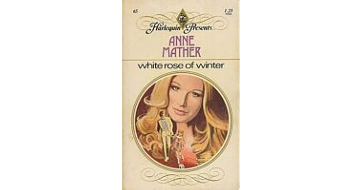 White Rose of Winter by Anne Mather