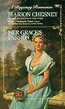 Her Grace's Passion (Dukes & Desires, #2) (Bad Husbands, #3)
