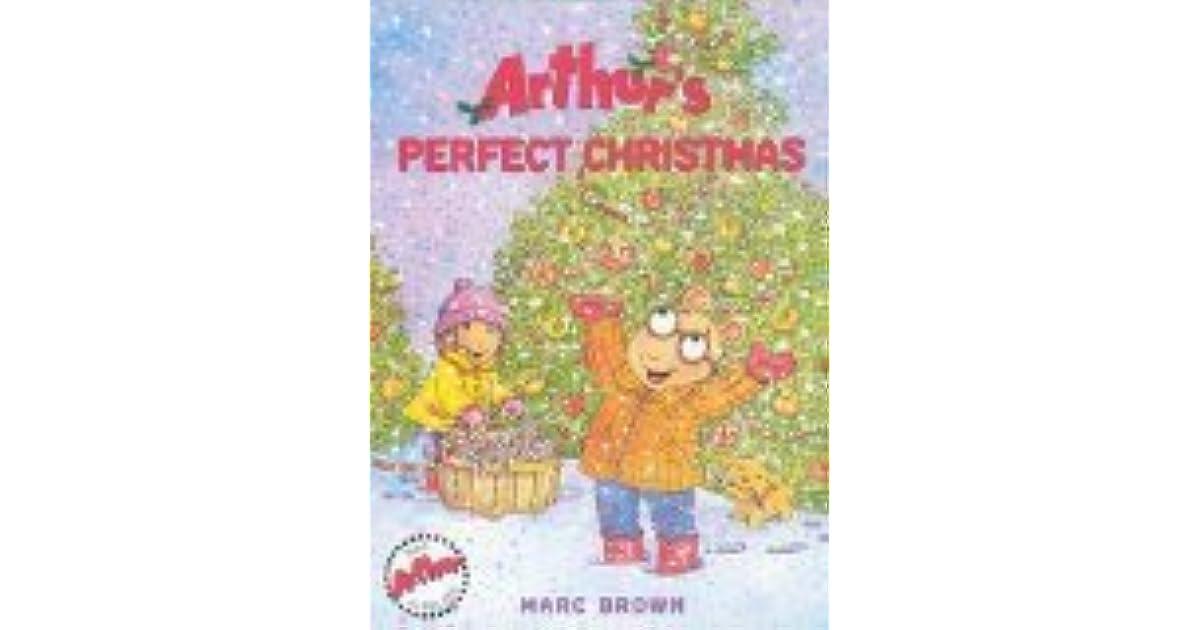 Arthurs Perfect Christmas.Arthur S Perfect Christmas By Marc Brown