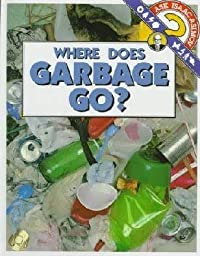 Where Does Garbage Go? (Soar To Success)