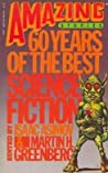 Amazing Stories: 60 Years of the Best Science Fiction