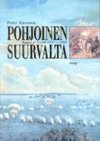 Pohjoinen suurvalta: Ruotsi ja Suomi 1521-1809