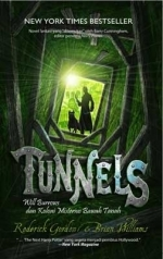 Tunnels: Will Burrows dan Koloni Misterius Bawah Tanah (Tunnels, #1)
