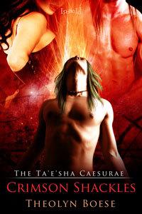 Crimson Shackles (The Ta'e'sha Caesurae, #2)