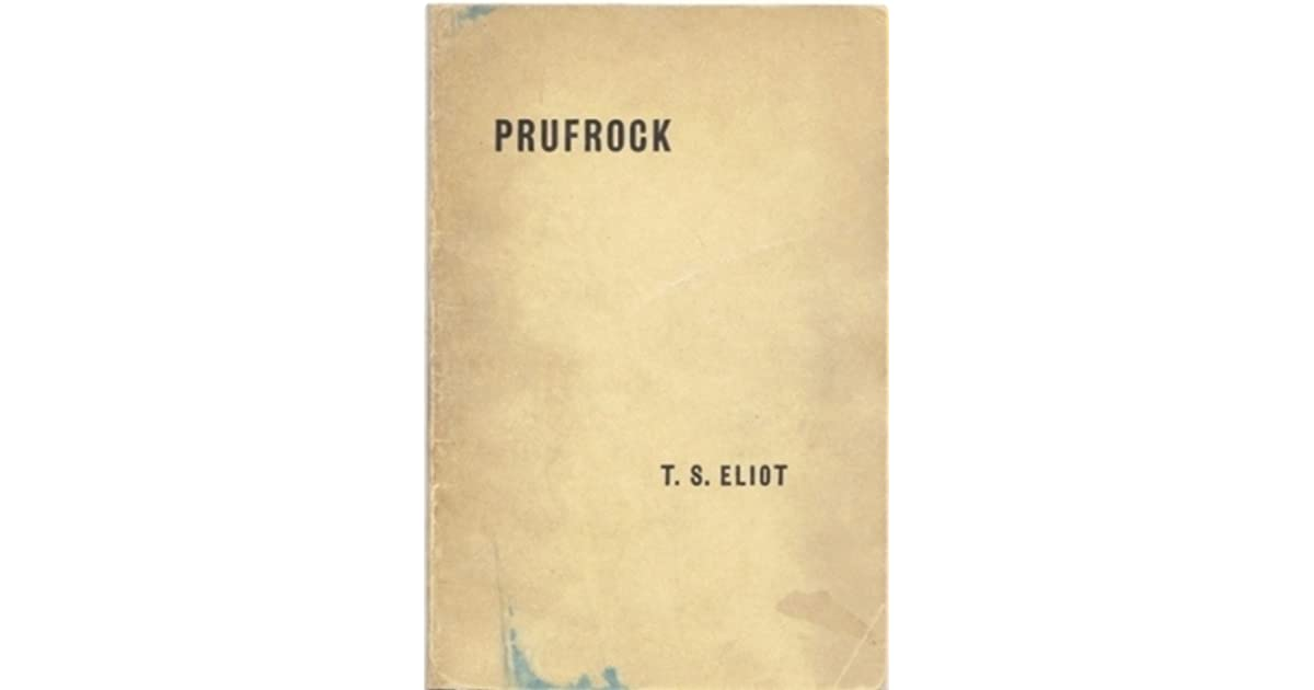 The Love Song Of J Alfred Prufrock And Other Poems By Ts Eliot