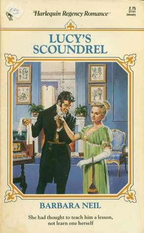 Lucy's Scoundrel (Harlequin Regency Romance Series 2, #41)