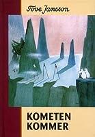 Kometen kommer (Mumintrollen, #2)