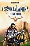 A Essência da Lâmina (Crónicas de Allaryia, #4)