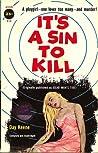 It's a Sin to Kill