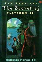 The Secret of Platform 13: Rahasia Peron 13