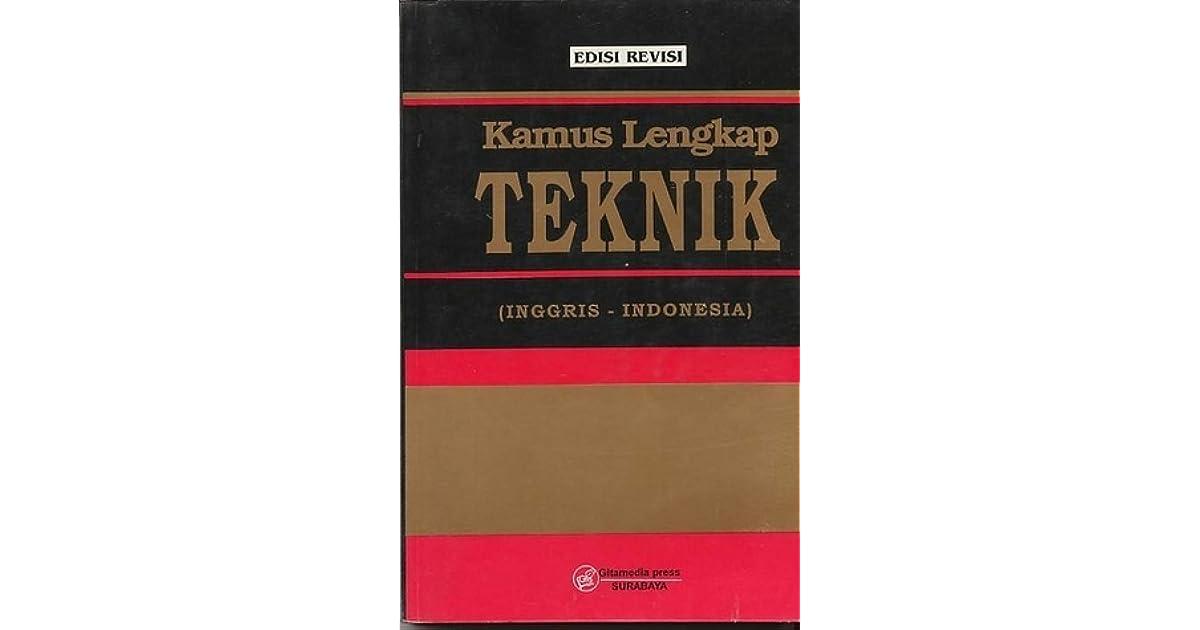 Kamus Lengkap Teknik Inggris Indonesia Edisi Revisi By Ahmad Antoni