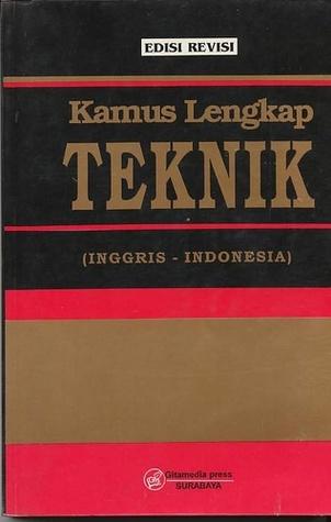 Kamus Lengkap Teknik (Inggris-Indonesia) Edisi Revisi by ...